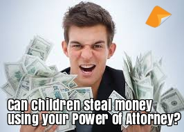 children stealing under a poa power of attorney legal consolidated