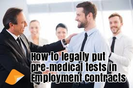 pre medical tests in employment contracts